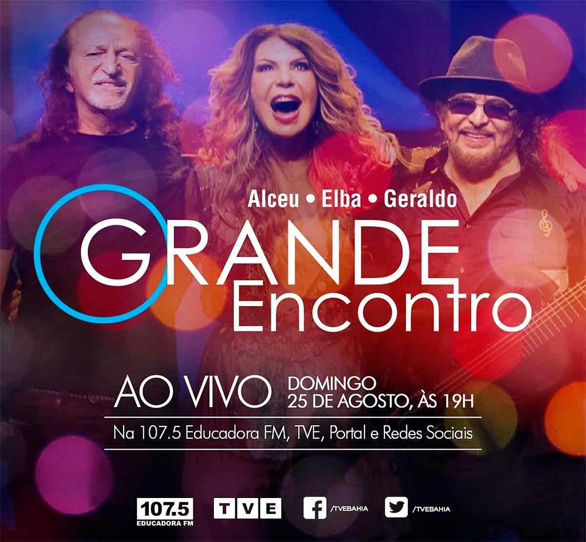 TVT exibe Grande Encontro com Elba, Alceu e Geraldo Azevedo