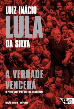 Lula participa de relançamento do livro 'A Verdade Vencerá'